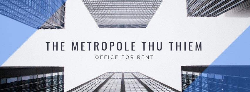 Văn phòng The Metropole Thủ Thiêm cho thuê