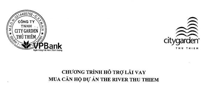 CHƯƠNG TRÌNH HỖ TRỢ LÃI VAY MUA CĂN HỘ THE RIVER THỦ THIÊM